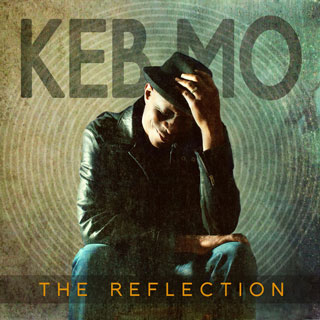 The Reflection by Keb Mo