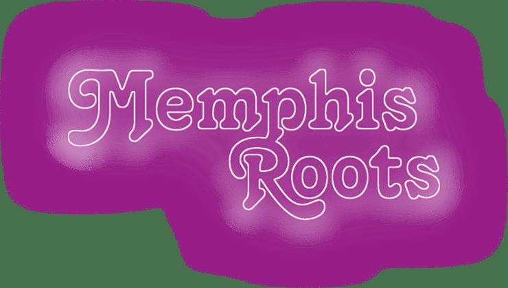 Memphis Roots
