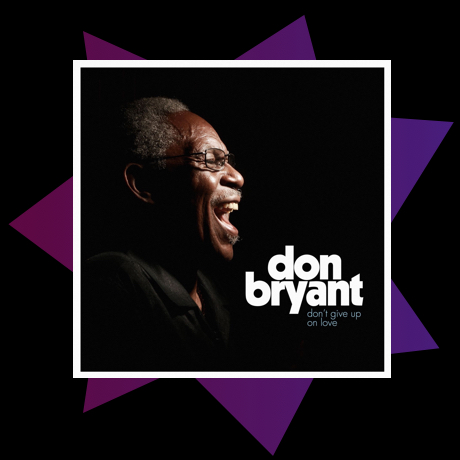 Album art for Don Bryants Dont Give Up on Love